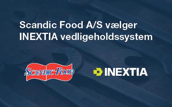 Scandic Food A/S vælger INEXTIA vedligeholdssystem
